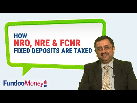 How NRO, NRE & FCNR Fixed Deposits Are Taxed