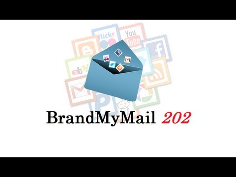 How to use BrandMyMail 202