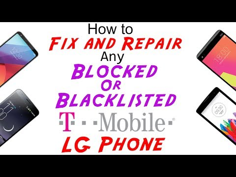 Fix/Repair T-Mobile Blocked/Blacklisted IMEI Cleaning for Any LG G5, G6, G7, V20, V30, Stylo, Aristo