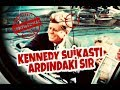 Download  Abd Başkanı KENNEDY Suikasti Ardındaki SIR- Part 1 - Hiç Beklemediği Anda!! MP3,3GP,MP4
