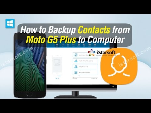 How to Backup Contacts from Moto G5 Plus to Computer