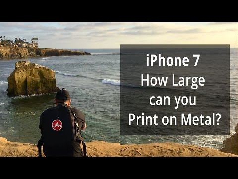 How Large can you Print on Metal with iPhone 7