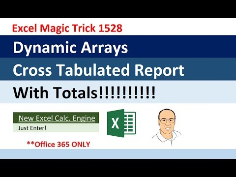 Excel Dynamic Arrays: Fully Dynamic Cross Tabulated Reports With Totals!!!!! EMT 1528