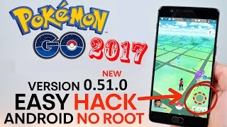 Pokemon GO Hack Android NO ROOT 2017 - Joystick & Location Spoofing! (0.51.0 and above)