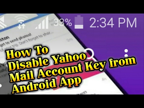How To Disable Yahoo Mail Account Key from Android App