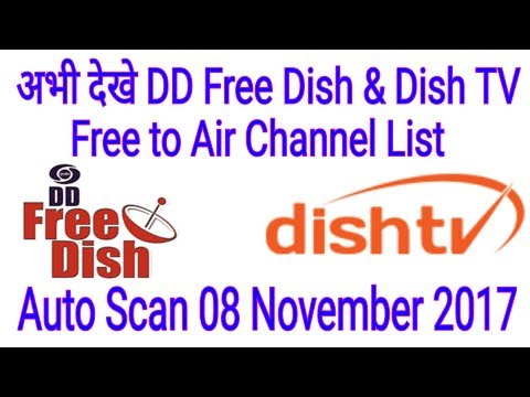 DD Free Dish & Dish TV Free to Air Channel List Auto Scan on 8 November 2017