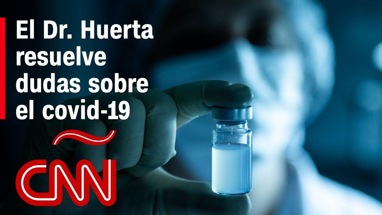 El Dr. Huerta responde tus preguntas sobre coronavirus