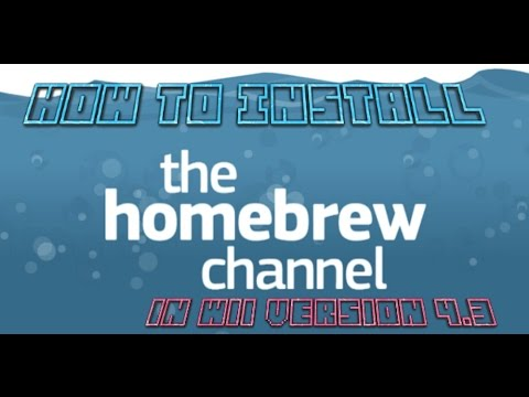 How to Install the Homebrew Channel for Wii