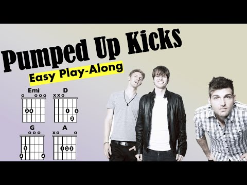 Pumped Up Kicks (Foster the People) EASY chord and lyric play-along