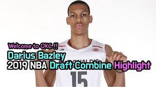 Download Darius Bazley - 2019 NBA Draft Combine Highlight(2019 OKC 신인 하이라이트) Video