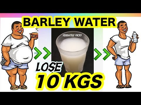 How to Lose Weight Fast 10 Kgs in 1 Month | Barley Water For Weight Loss | Lose 3 Kgs in a Week