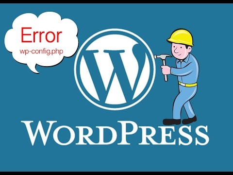 How to install WordPress and Error config file (wp-config.php)