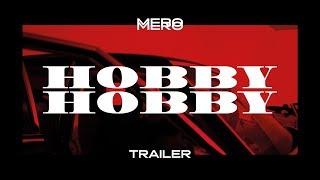 MERO - Hobby Hobby (Official Teaser)