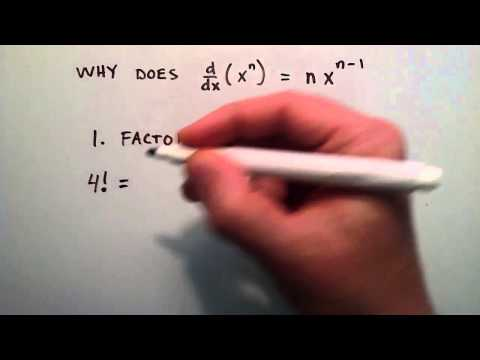 What is a Factorial - Why Does d/dx (x^n) = nx^(n-1) , Part 1