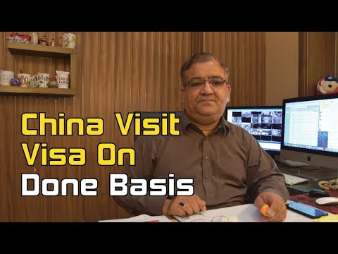China Visit Visa on done basis
