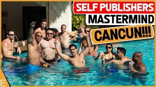 1st Annual Cancun Self Publishers Mastermind Event { HIGHLIGHTS }