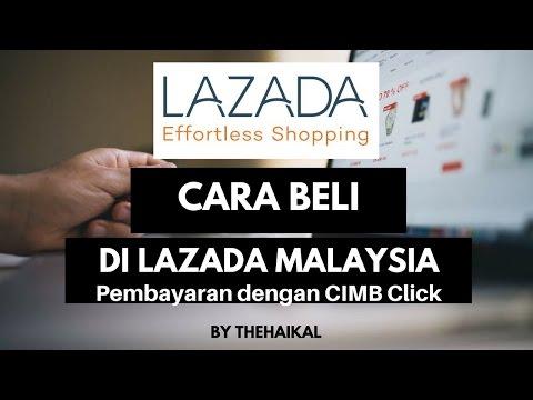 Cara Beli Barang di Lazada -  Pembayaran Dengan CIMBClick