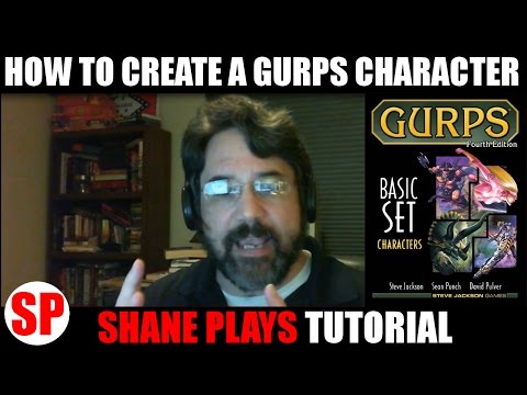 How to create a GURPS character (RPG tutorial) - Exhaustive & Thorough!