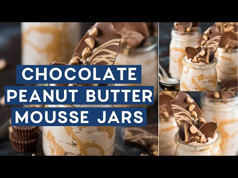 Chocolate Peanut Butter Mousse Jars
