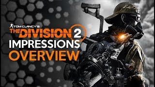 The Division 2 - First Impressions - VERY Mixed