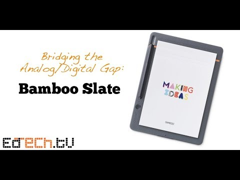 Bamboo Slate Overview