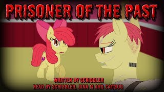 Pony Tales [MLP Fanfic Reading] Prisoner of the Past (grimdark/tragedy) MONTH OF MACABRE FIC #2