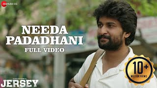 Needa Padadhani - Full Video | Jersey | Nani, Shraddha Srinath | Anirudh Ravichander | Darshan Raval