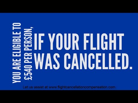 How to claim flight cancellation compensation and your flight cancellation rights - Claim £540