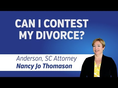 Can I Contest My Divorce? | Anderson SC Family Court Attorney