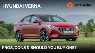 🚗 Hyundai Verna Pros, Cons & Should You Buy One?   हिंदी   CarDekho.com
