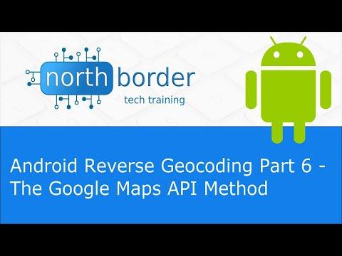 Android Reverse Geocoding Part 6 - The Google Maps API Method