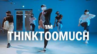 Russ - THINKTOOMUCH / Kyo Choreography