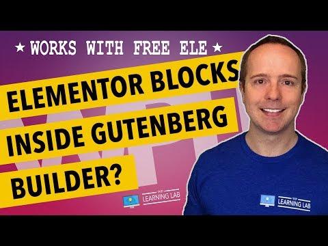 Elementor And Gutenberg Integration - Introducing Elementor Blocks For Gutenberg