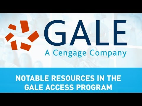 Gale Access Program: Notable Resources