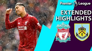 Liverpool v. Burnley | PREMIER LEAGUE EXTENDED HIGHLIGHTS | 3/10/19 | NBC Sports