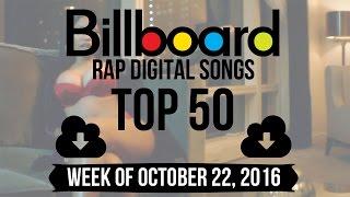 Top 50 - Billboard Rap Songs | Week of October 22, 2016 | Download Charts