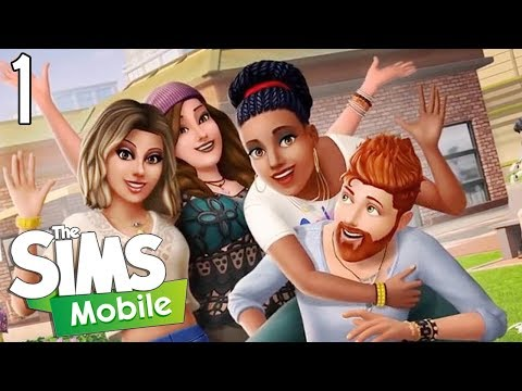 The Sims Mobile - Part 1 (A New Start)