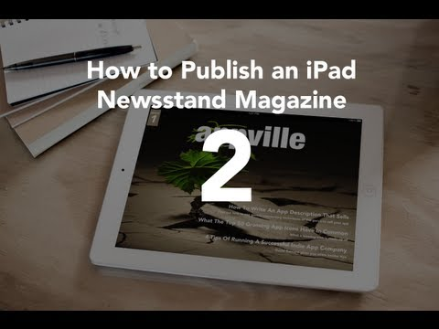 Creating App IDs in iTunes Connect - Part 2 - iPad Magazine Publishing