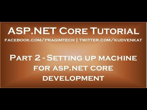 Setting up machine for asp net core development