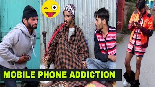 Mobile Phone Addiction - Kashmiri Kalkharabs