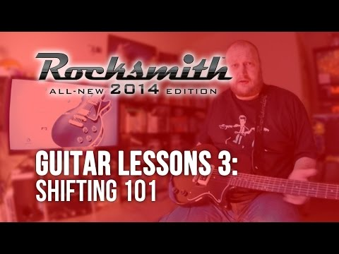 Rocksmith 2014: Guitar Lessons 3 (Shifting 101) // LET'S PLAY!
