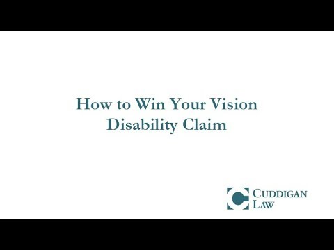 How to Win Your Vision Disability Claim