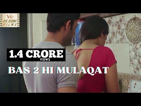 Xxx Mp4 Hindi Short Film Love Outside Marriage Bas 2 Hi Mulaqat Six Sigma Films 3gp Sex