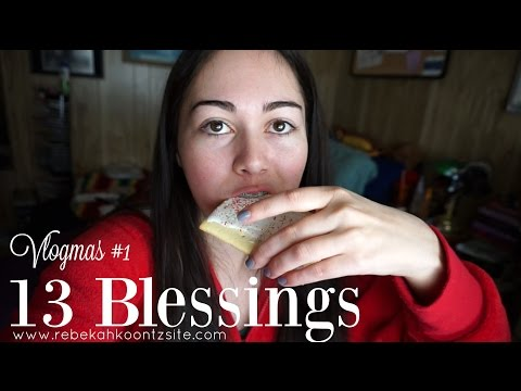 13 Things To Be Thankful For -- VLOGMAS #1