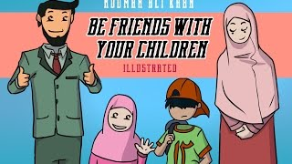 Be Friends with Your Children | illustrated | Funny
