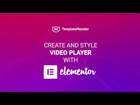Play Videos in Brand New Elementor Video Player