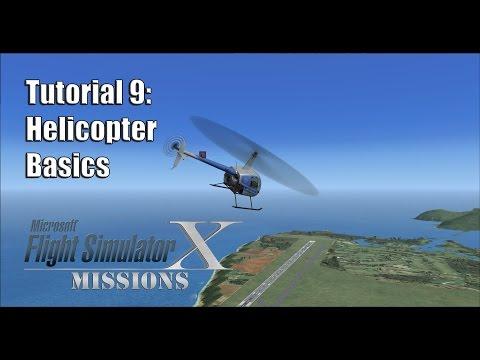 FSX/Flight Simulator X Missions: Tutorial 9: Helicopter Basics