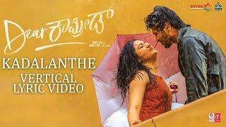 Kadalanthe Vertical Lyrical Video - Dear Comrade Kannada | Vijay Deverakonda, Rashmika