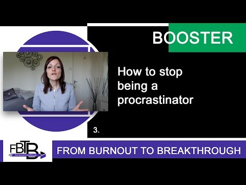 How to stop being a procrastinator