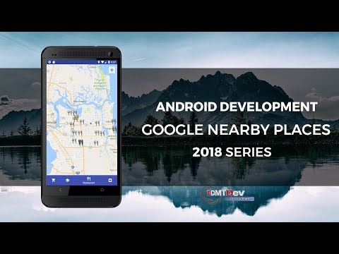 Android Development Tutorial - Google Nearby Places part 1